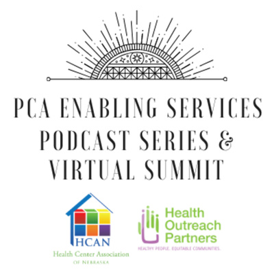 PCA Enabling Services Virtual Summit Podcast Series