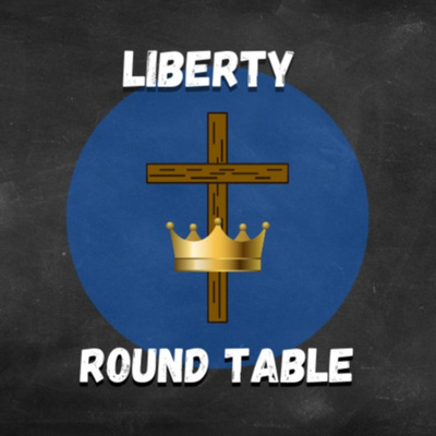 Liberty Round Table