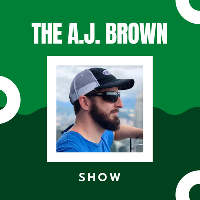 The A.J. Brown Show