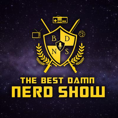The Best Damn Nerd Show