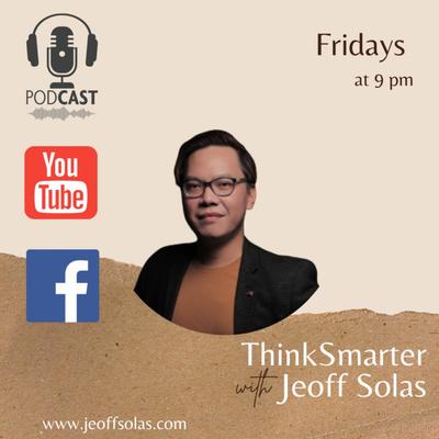 ThinkSmarter with Jeoff Solas