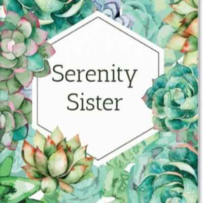 The Serenity Sister Show