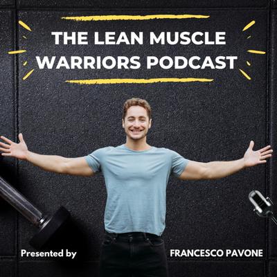 The Lean Muscle Warriors
