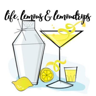 Life, Lemons & LemonDrops