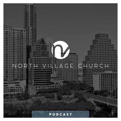 North Village Church Sermons