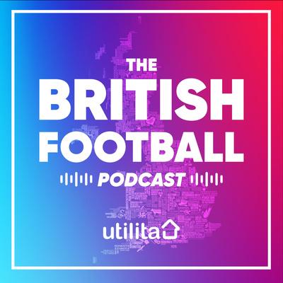 The British Football Podcast