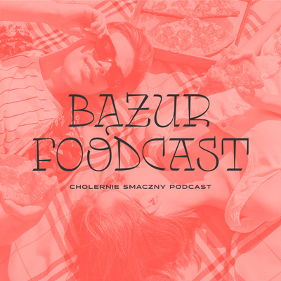 Bążur Foodcast