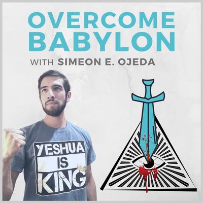 Overcome Babylon