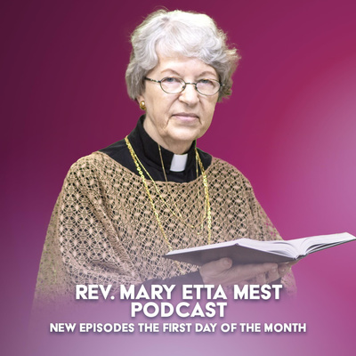 Mary Etta Mest Podcast
