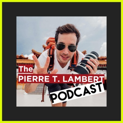 The Pierre. T. Lambert Podcast