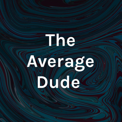 """""""Conversations"""" with The Average Dude ~"""