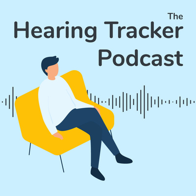 The Hearing Tracker Podcast