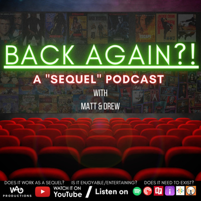 BACK AGAIN?! Podcast