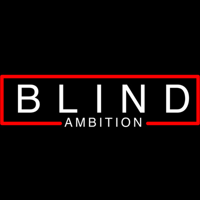 Blind Ambition With Aaron Golub