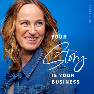 Your Story is Your Business