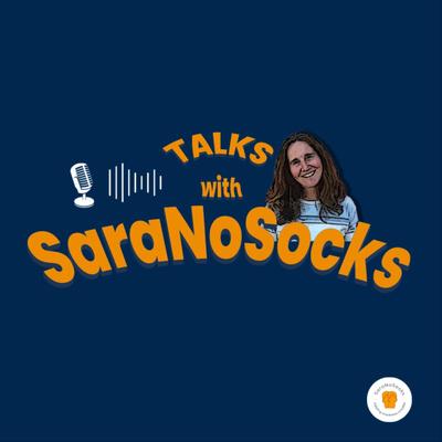 Talks With SaraNoSocks