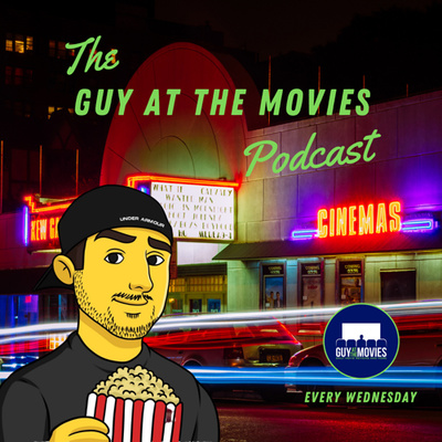 The Guy At The Movies Podcast
