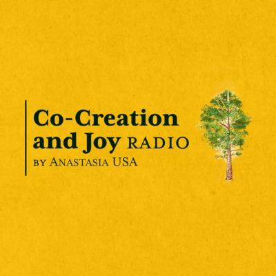 Co-Creation and Joy Radio — by Anastasia USA (Ringing Cedars)