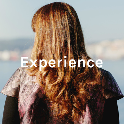 Experience: Our Ally at Work