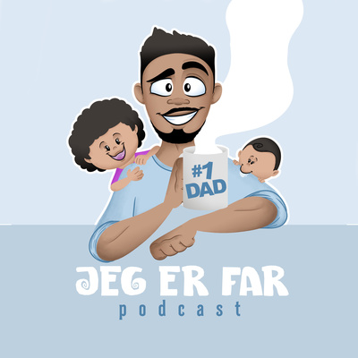 Jeg er far - Podcast
