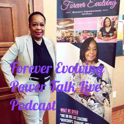 Forever Evolving Power Talk Live Podcast