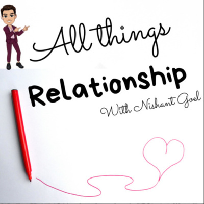 All Things Relationship