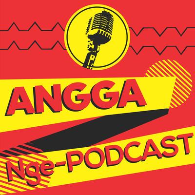 Angga Nge-podcast