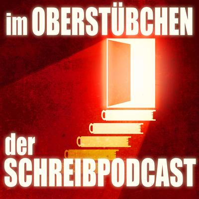 Im Oberstübchen: Der Schreibpodcast