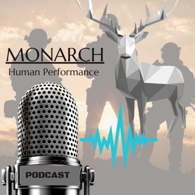 Monarch Human Performance Podcast