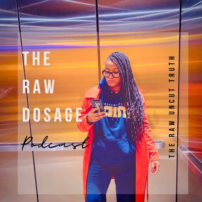 The Raw Dosage