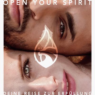 OpenYourSpirit | Deine Reise zur Erfüllung