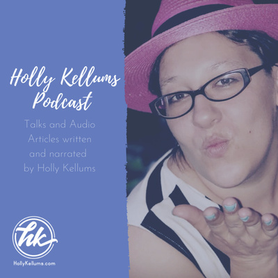 Holly Kellums Podcast