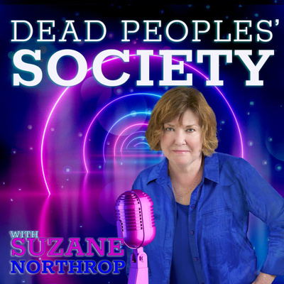Dead Peoples' Society with Suzane Northrop