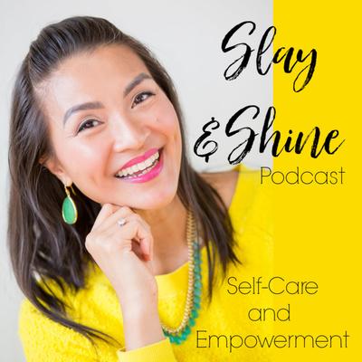 Slay and Shine Self-Care and Empowerment