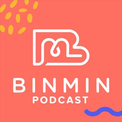 Binmin Podcast