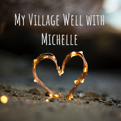 My Village Well with Michelle