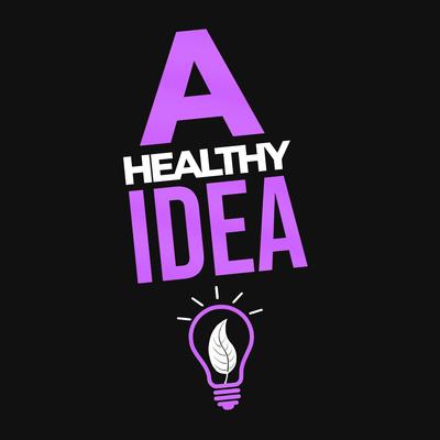 A Healthy Idea