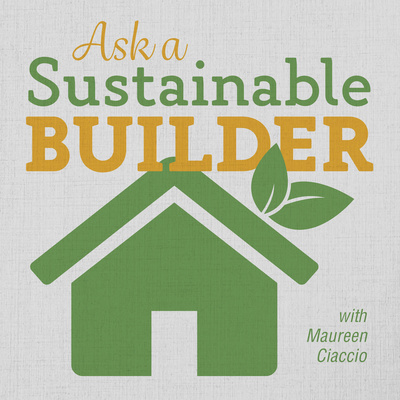 Ask a Sustainable Builder