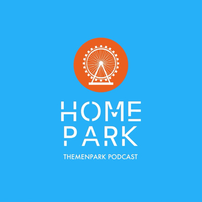 Homepark - Themenpark Podcast