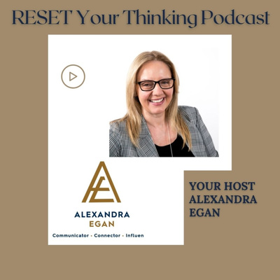 RESET Your Thinking Podcast