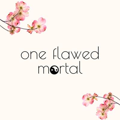 One Flawed Mortal