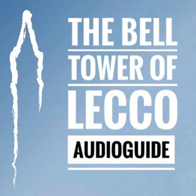 Bell Tower Of Lecco Audio Guide  www.campaniledilecco.it