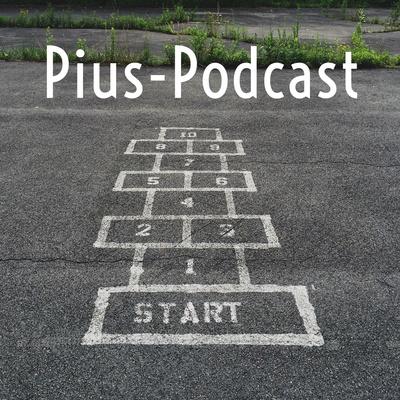 Pius-Podcast
