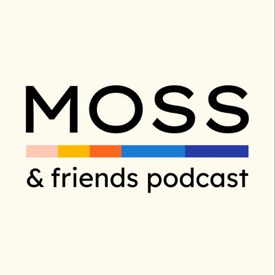 Moss & Friends