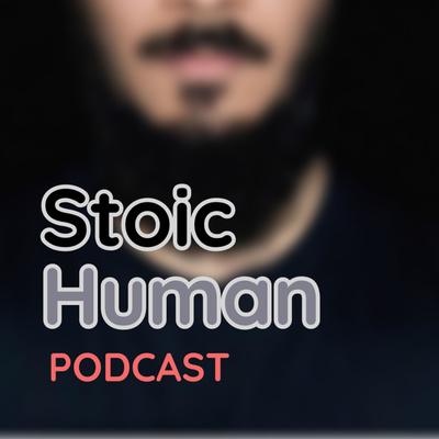 Stoic Human Podcast