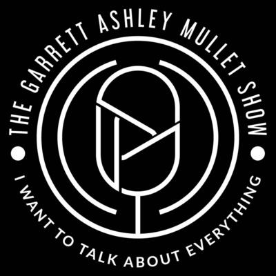 The Garrett Ashley Mullet Show