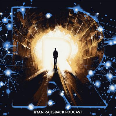 Ryan Railsback Podcast