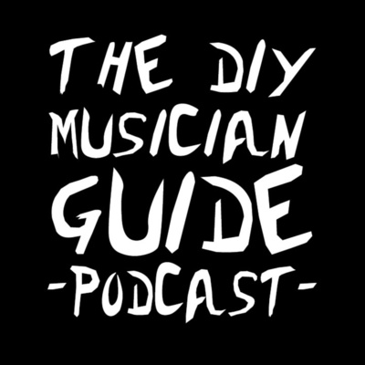 The DIY Musician Guide Podcast