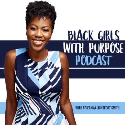 Black Girls with Purpose Podcast