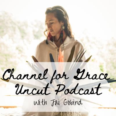 Channel for Grace Uncut Podcast